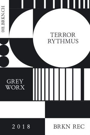 001 Terrorrythmus - Greyworx